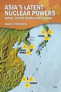Asia_s latent nuclear powers - Japan, South Korea and Taiwan